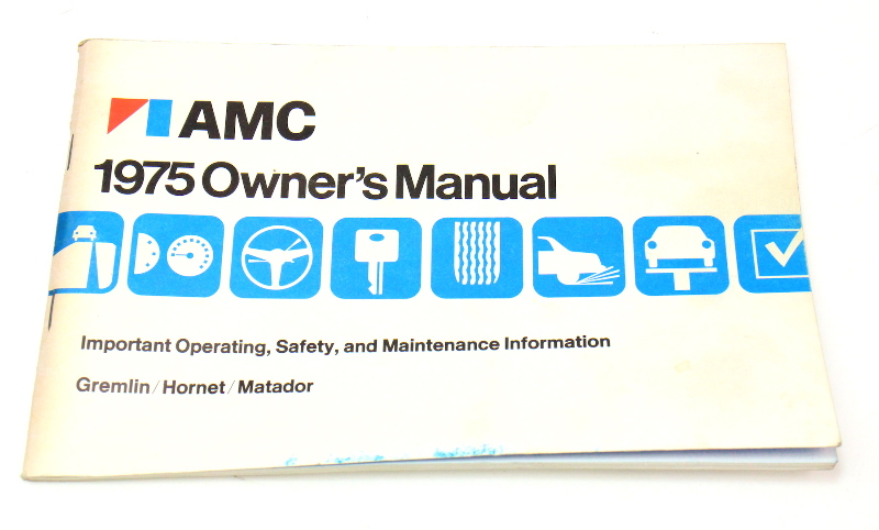 Owners Manual Instruction Book 1975 Amc Gremlin Hornet