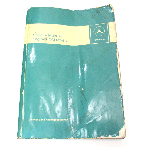 Mercedes Factory Service Manual Engine Om615