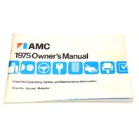 Owners Manual Instruction Book 1975 AMC Gremlin Hornet Matador 3225557