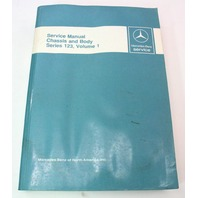 Mercedes Benz Service Manual Chasis And Body Series 123, Volume 1
