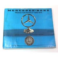 Mercedes - Benz Production Models 1946-1975 W. Robert Nitske  - Autographed