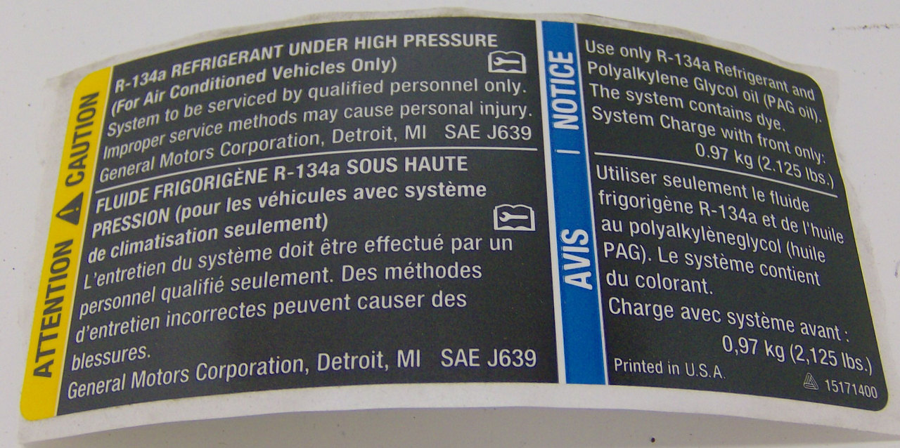 2003 2009 R 134a A C Caution Stickers English French