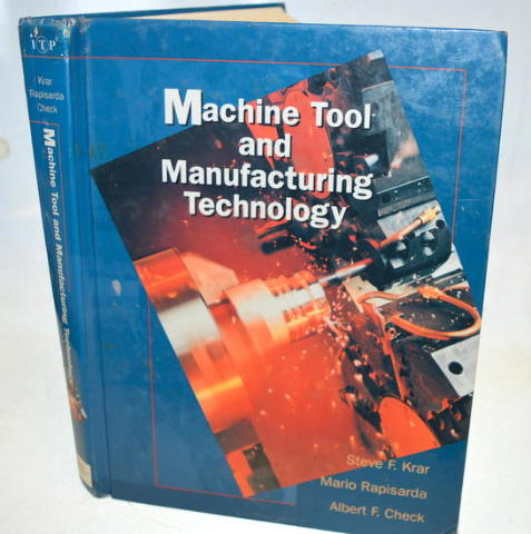 Machine Tool and Manufacturing Technology Book by Steve Krar