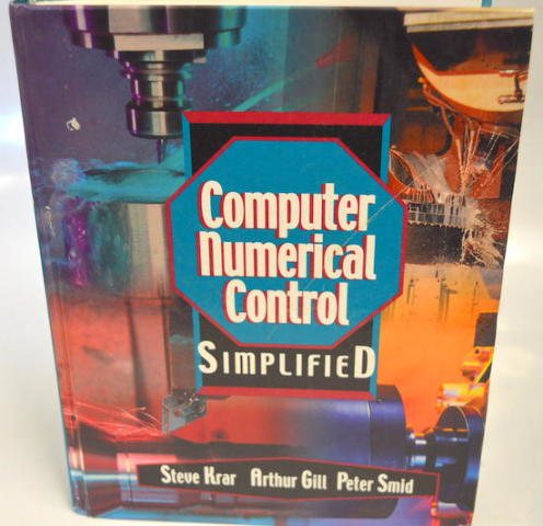 Computer Numerical Control Simplified Book by Steve Krar
