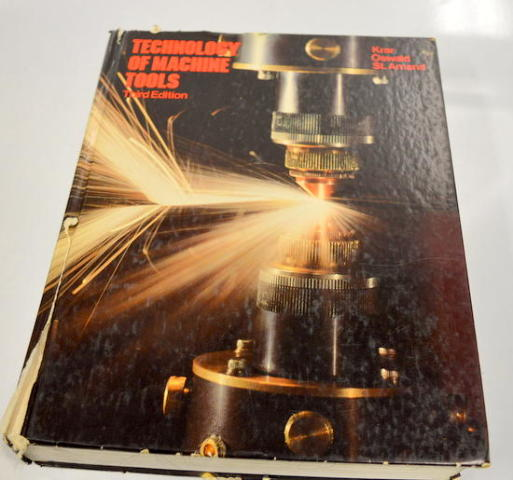 Technology of Machine Tools-Third Edition-by Krar Oswald St. Amand - Used