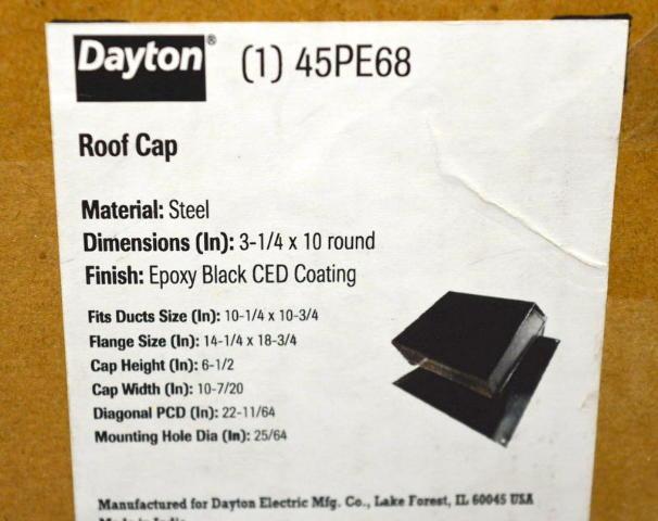 "Dayton #45PE68 Roof Cap,steel-Dim. 3 1/4""x10"" Rd. Epoly Black, CED Coating."