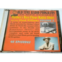 "Old time radio shows-in MP3 format-""Mother's Best Flour Radio Show"" Hank Williams"