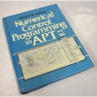 Numerical Control Programming in APT by Irvin H. Kral - Hard Cover