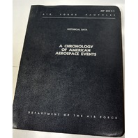 Historical Data - A Chronology of American Aerospace Events AFT 210-1-1, 03-59