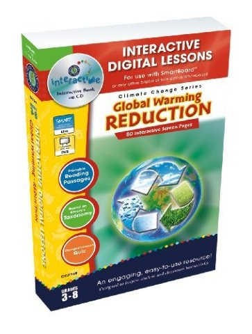Global Warming Reduction - IWB Digital Lesson Plans (Gr. 3-8) (Climate Change)