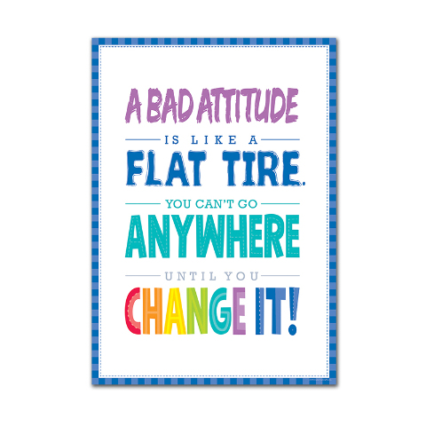 A BAD ATTITUDE IS  INSPIRE U POSTER