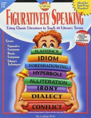 Learning Works Figuratively Speaking Grade Level 5-8