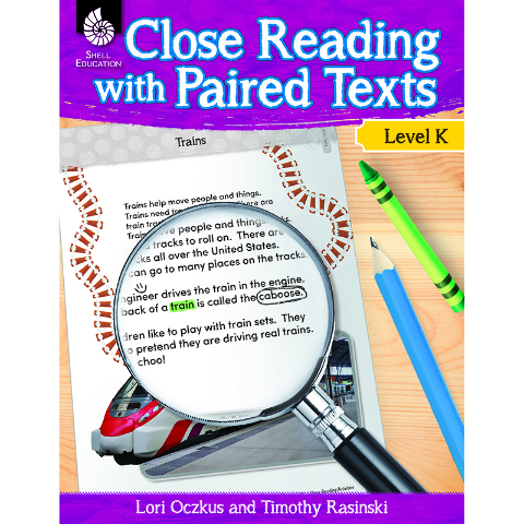 LEVEL K CLOSE READING WITH PAIRED