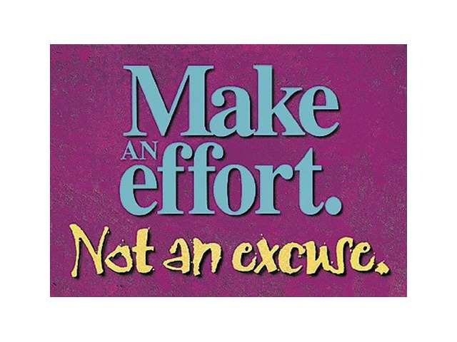 Argus Poster: Make An Effort, Not An Excuse; no. T-A62855