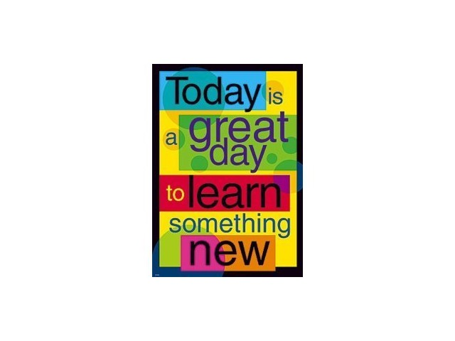 Argus Poster: Today Is A Great Day To Learn Something New; no. T-A67107