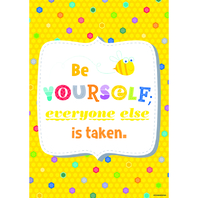 BE YOURSELF EVERONE ELSE INSPIRE U