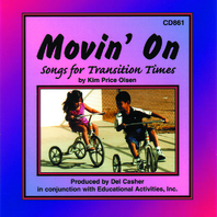 MOVIN ON SONGS FOR TRANSITION TIMES