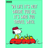 PEANUTS WHO YOU TRAVEL WITH POSTER