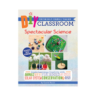 DIY CLASSROOM SPECTACULAR SCIENCE