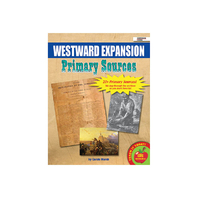 PRIMARY SOURCES WESTWARD EXPANSION