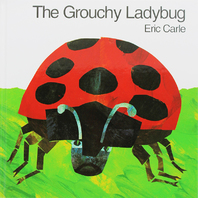 THE GROUCHY LADYBUG HARDCOVER