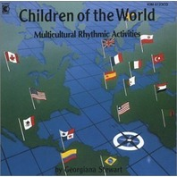Children of the World - Multicultural Rhythmic Activities