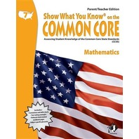 Swyk on the Common Core Math Gr 7, Parent/Teacher Edition: Assessing Student Knowledge of the Common Core State Standards