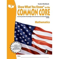 Swyk on the Common Core Math Gr 7, Student Workbook: Assessing Student Knowledge of the Common Core State Standards
