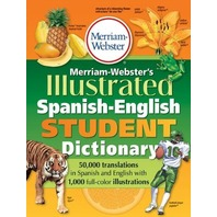 Merriam-Webster's Illustrated Spanish-English Student Dictionary (Spanish Edition)