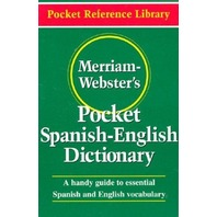 Merriam-Webster's Pocket Spanish-English Dictionary (Pocket Reference Library)