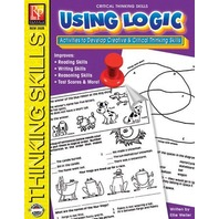 Using Logic: Activities to Develop Creative & Critical Thinking Skills