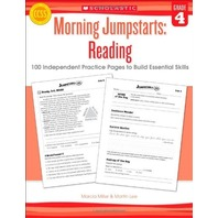 Morning Jumpstarts: Reading (Grade 4): 100 Independent Practice Pages to Build Essential Skills