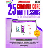 25 COMMON CORE GR 6 MATH LESSONS