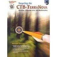 Targeting the CTB/Terranova: Reproducible Grade 5 (Steck-Vaughn Pass the Pctb)