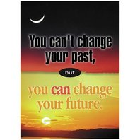 Argus Poster: You Can't Change Your Past