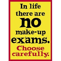Argus Poster: In Life There Are No Make-Up Exams