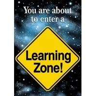 Argus Poster: You Are About To Enter A Learning Zone