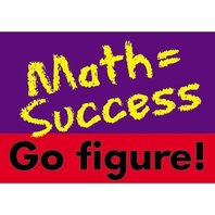 Argus Poster: Math=Success Go Figure