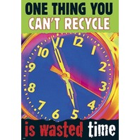 One thing you can't recycle...