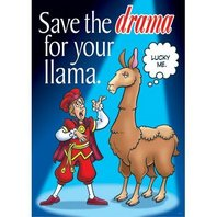Argus Poster: Save The Drama For Your Llama; no. T-A67245