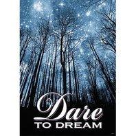 Argus Poster: Dare To Dream