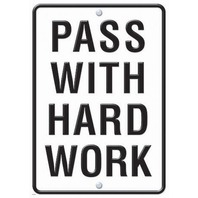 Pass With Hard Work