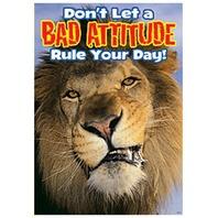 Don't let a bad attitude...