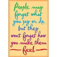 People may forget what you...