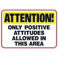 Attention! Only positive...