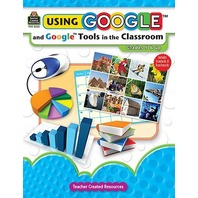 Using Google?and Google?Tools in the Classroom