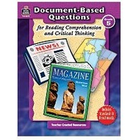 Grade 5 Document-Based Questions: Reading Comprehension & Critical Thinking; no. TCR8375