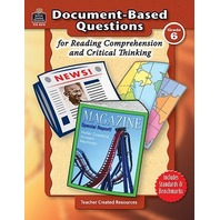 Grade 6 Document-Based Questions: Reading Comprehension & Critical Thinking; no. TCR8376