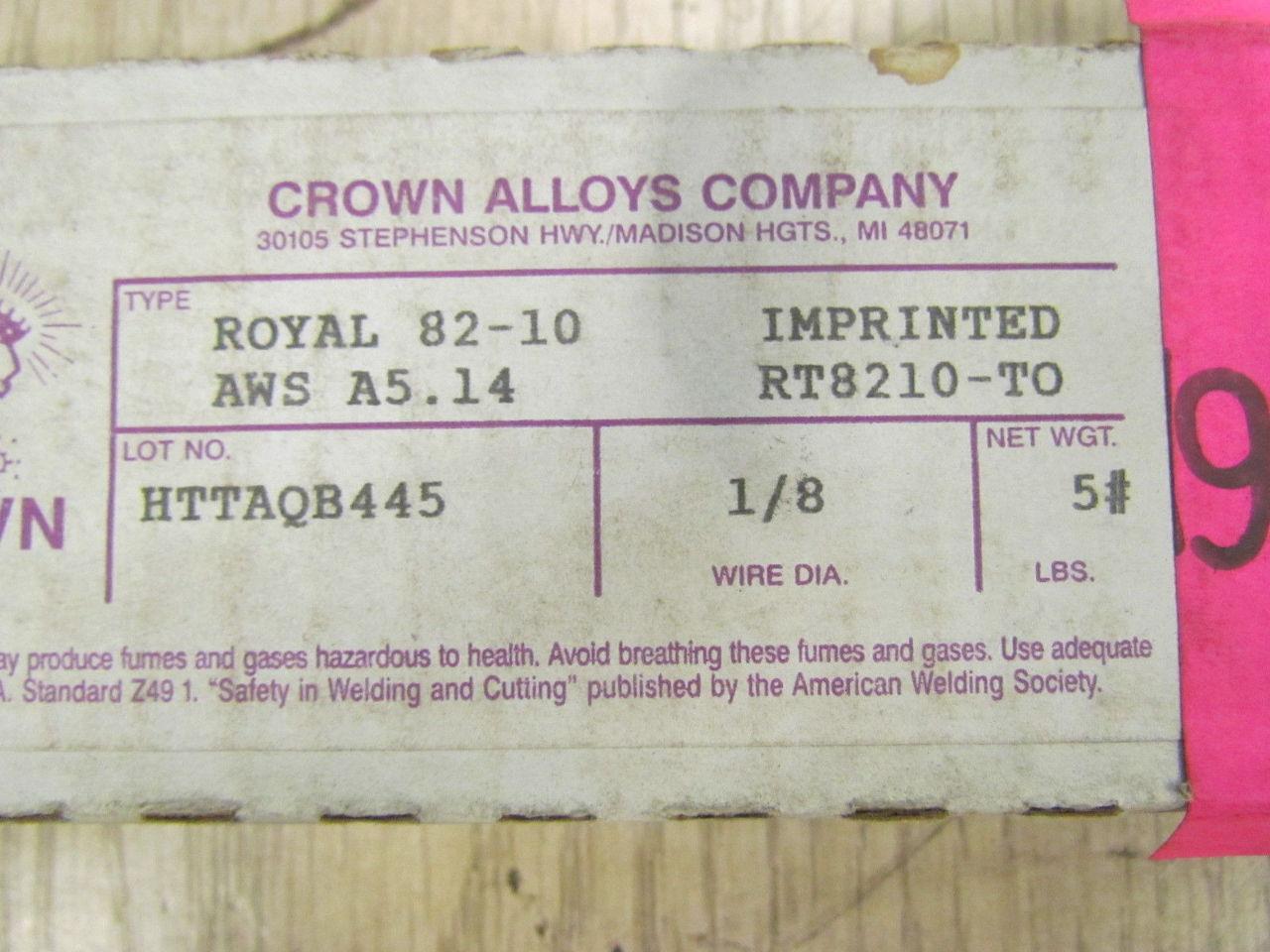 Crown Alloys Royal 82 10 Nickel Chrome Iron Tig Welding