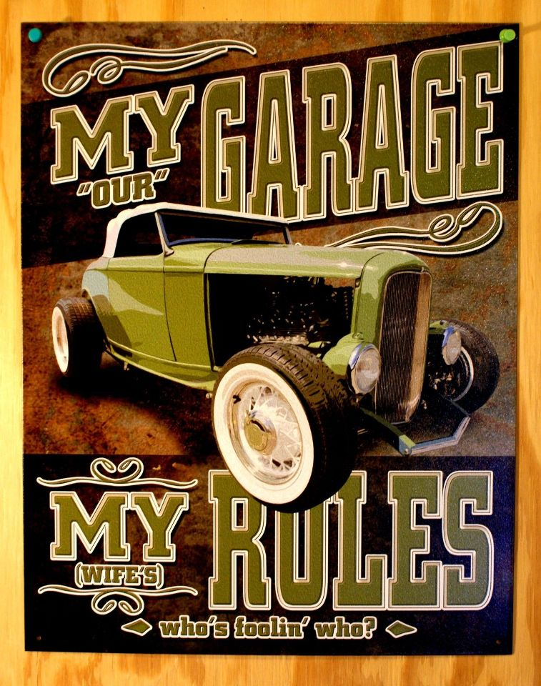 Great Gift Humor Man cave My Garage My Rules Tin Sign